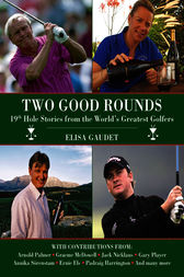 Two Good Rounds by Elisa Gaudet
