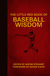 The Little Red Book of Baseball Wisdom by Wayne Stewart