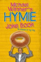 Michael Winner's Hymie Joke Book by Michael Winner