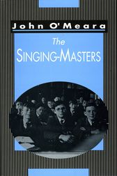 The Singing Masters by John O'Meara
