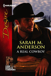 A Real Cowboy by Sarah M. Anderson