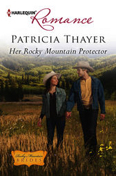 Her Rocky Mountain Protector by Patricia Thayer