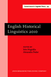 English Historical Linguistics 2010 by Irén Hegedus