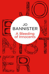 A Bleeding of Innocents by Jo Bannister