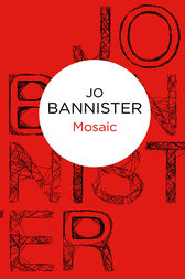 Mosaic by Jo Bannister