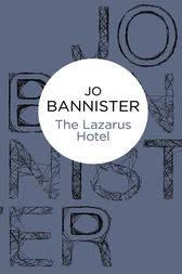 The Lazarus Hotel by Jo Bannister