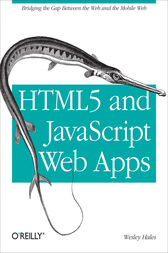 HTML5 and JavaScript Web Apps by Wesley Hales
