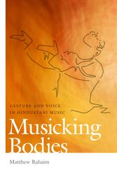 Musicking Bodies by Matthew Rahaim