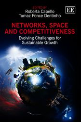 Networks, Space and Competitiveness by Roberta Capello