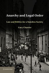 Anarchy and Legal Order by Gary Chartier