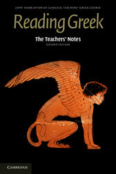 The Teachers' Notes to Reading Greek by Joint Association of Classical Teachers