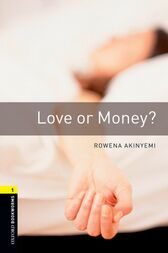 Love or Money Level 1 Oxford Bookworms Library by Rowena Akinyemi
