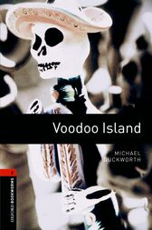 Voodoo Island Level 2 Oxford Bookworms Library by Michael Duckworth