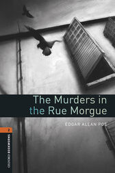 The Murders in the Rue Morgue Level 2 Oxford Bookworms Library by Edgar Allan Poe