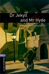 Dr Jekyll and Mr Hyde Level 4 Oxford Bookworms Library by Robert Louis Stevenson