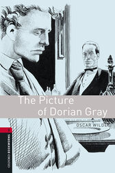 The Picture of Dorian Gray Level 3 Oxford Bookworms Library by Oscar Wilde