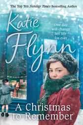 A Christmas to Remember by Katie Flynn