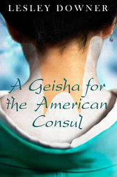 A Geisha for the American Consul (a short story) by Lesley Downer