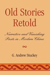 Old Stories Retold by Andrew G. Stuckey