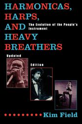 Harmonicas, Harps and Heavy Breathers by Kim Field