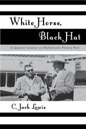 White Horse, Black Hat by Jack C. Lewis