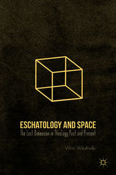 Eschatology and Space by Vítor Westhelle