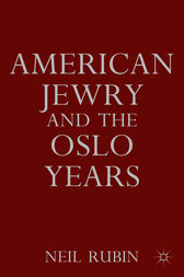 American Jewry and the Oslo Years by Neil Rubin