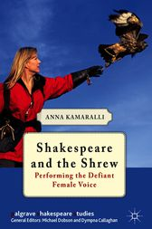 Shakespeare and the Shrew by Anna Kamaralli