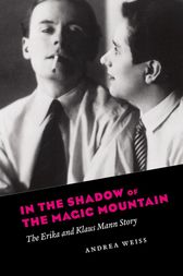 In the Shadow of the Magic Mountain by Andrea Weiss