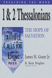 1 & 2 Thessalonians by James H. Grant Jr.