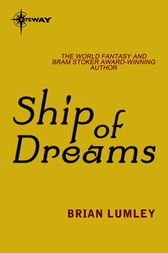 Ship of Dreams by Brian Lumley
