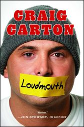 Loudmouth by Craig Carton