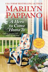 A Hero to Come Home To by Marilyn Pappano