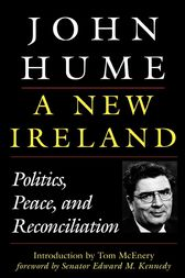 A New Ireland by John Hume