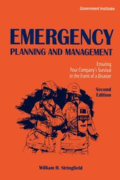 Emergency Planning and Management by William H. Stringfield