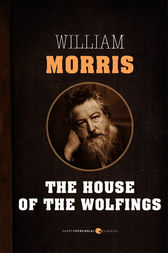 House Of The Wolfings by William Morris