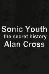 Sonic Youth by Alan Cross
