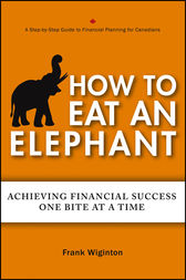 How to Eat an Elephant by Frank Wiginton