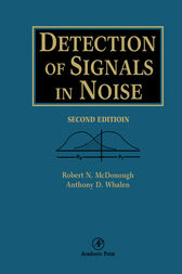 Detection of Signals in Noise by Robert N. McDonough
