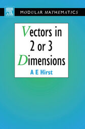Vectors in Two or Three Dimensions by Ann Hirst