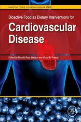Bioactive Food as Dietary Interventions for Cardiovascular Disease by Ronald Ross Watson