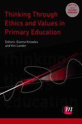 Thinking Through Ethics and Values in Primary Education by Gianna Knowles
