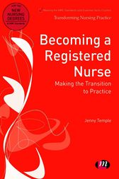 Becoming a Registered Nurse by Jenny Temple
