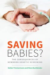 Saving Babies? by Stefan Timmermans