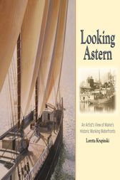 Looking Astern by Loretta Krupinski