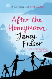 After the Honeymoon by Janey Fraser