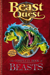 The Complete Book of Beasts by Adam Blade