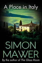 A Place in Italy by Simon Mawer