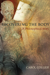 Recovering the Body by Carol Collier