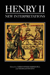 Henry II: New Interpretations by Christopher Harper-Bill